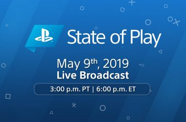 State of Play Mai 2019